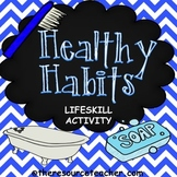 Lifeskill Activity (Healthy Habits)