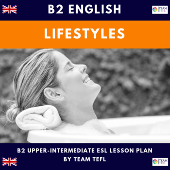 Lifestyle B2 Upper-Intermediate Lesson Plan For ESL