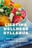 Lifetime Health & Wellness Syllabus - Editable in Google Docs