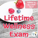 Lifetime Wellness Exam, Health Exam - Fully Editable with Answer Key!