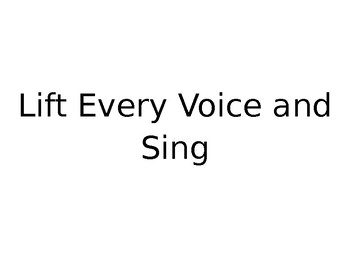 Lift Every Voice and Sing (Black National Anthem)