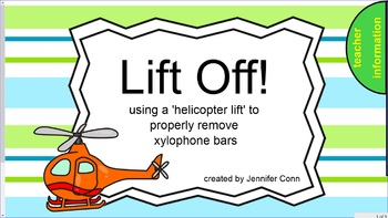 Lift Off! Using a 'helicopter lift' for proper removal of xylophone bars