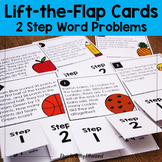 Lift-the-Flap Cards: 2 Step Word Problems
