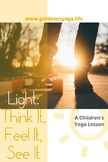 Light: A Children's Yoga Lesson