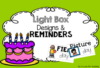 Light Box Designs and Reminders