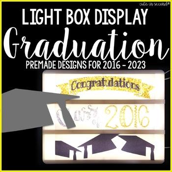 Lightbox Display- Graduation