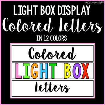 Lightbox Letters- Letters, Numbers, & Symbols in 12 Colors
