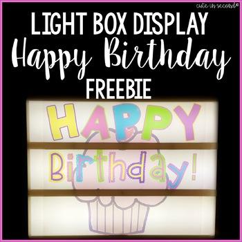 Lightbox Display- Happy Birthday! Freebie