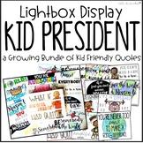 Lightbox Design Inserts - Kid President Quotes