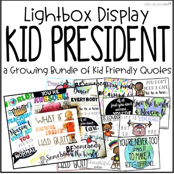 Lightbox Design Inserts - Kid President Quotes *Growing Bundle*