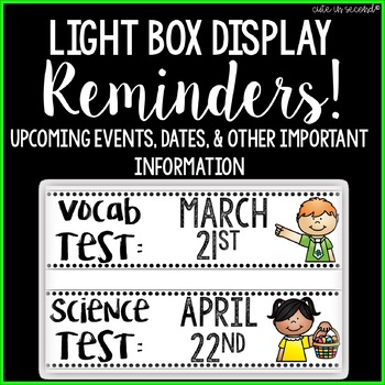 Lightbox Display- Reminders!