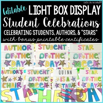 "Light Box Display- ""Student Celebrations"" Editable"