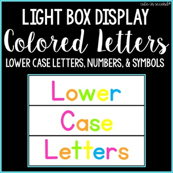 Lightbox Letters- Lower Case Letters, Punct., Numbers, & S