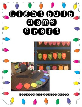 Light Bulb Name Craft By 1st Grade Thoughts Teachers Pay Teachers