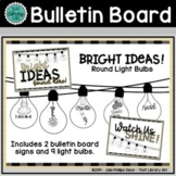 Light Bulbs - Bulletin Board Decor | Distance Learning Bac