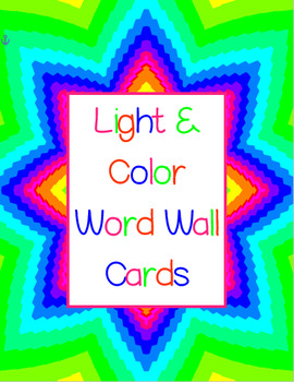 Light & Color Word Wall Cards