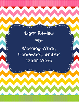 Light Daily Review for Morning Work, Homework, or Class Work