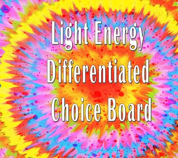 Light Energy Differentiated Choice Board