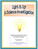 Light Energy Experiment Using the Scientific Method/Process