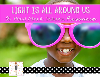 Light Energy: Light is All Around Us {A Read About Science