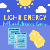 Light Energy Roll and Answer Game