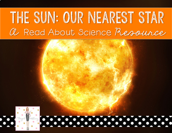 Light Energy: The Sun Our Nearest Star {A Read About Scien