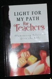 Light For My Path for Teachers: Illuminating Selections from the Bible