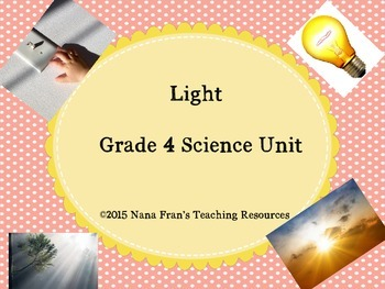 Light - Grade 4 Science Unit