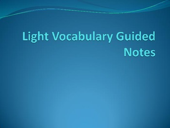 Light Guided Notes PowerPoint
