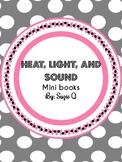 Light, Heat, and Sound