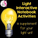 Light Interactive Notebook Activities
