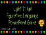 Light It Up! Figurative Language PowerPoint Game