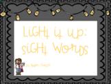 Light It Up: Sight Words