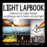 Light Lapbook: Hands-On Experiment Based Unit Bundle