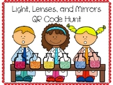 Light, Lenses, & Mirrors QR Code Hunt (Content Review or Notebook Quiz)