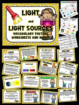 Light, Light sources and properties of light -Posters, Vocabulary & worksheets.