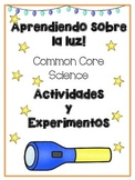 Light * Luz in SPANISH {Common Core Activities & Experimen