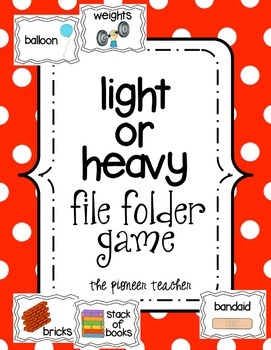 Light Or Heavy? File Folder Game