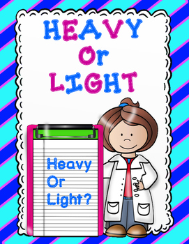 Light Or Heavy:  Sort it Out in Color and Black and White
