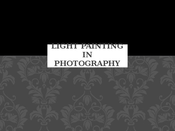 Light Painting in photography