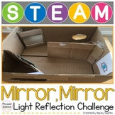 Light Reflection STEAM and STEM Challenge