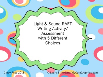 Light & Sound Fun RAFT Writing Activity