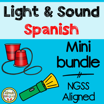 Light and Sound NGSS Mini Bundle in Spanish