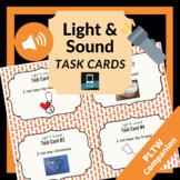 Light & Sound Task Cards