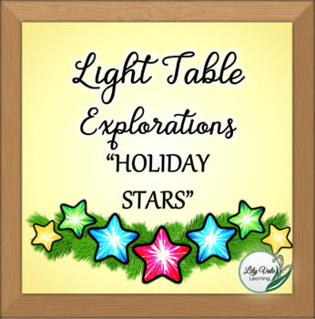 Light Table Explorations-HOLIDAY STARS by LilyVale Learning