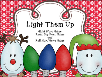 Light Them Up - Read, Say, Keep and Roll, Say Keep Sight Word Game