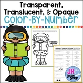 Light: Transparent, Translucent, Opaque: Color-By-Number