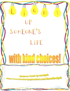 Light Up Someone's Life with Kind Choices!