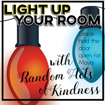 Light Up Your Classroom with A Season Of Giving