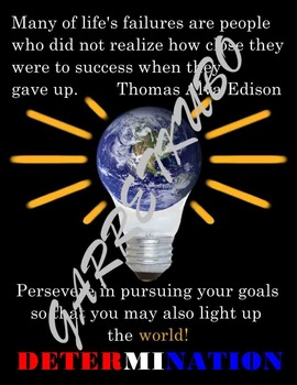 Determination Motivational Poster: Light Up the World Poster